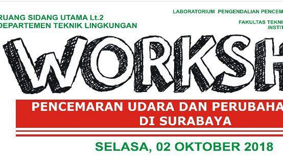 Workshop Pencemaran Udara & Perubahan Iklim di Surabaya
